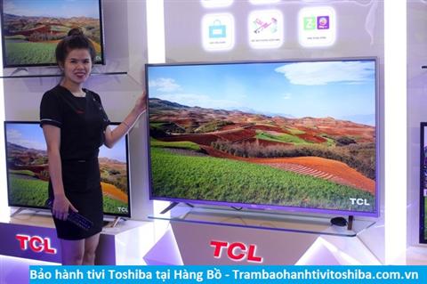 Bảo hành sửa chữa tivi Toshiba tại Hàng Bồ