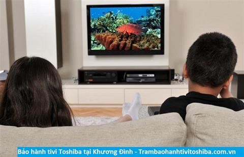 Bảo hành sửa chữa tivi Toshiba tại Khương Đình
