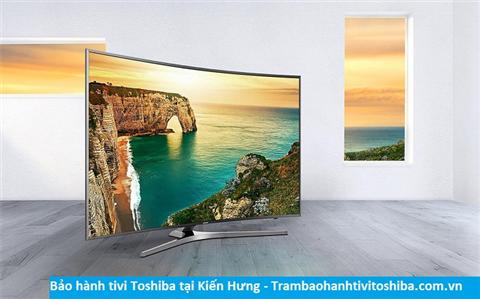 Bảo hành sửa chữa tivi Toshiba tại Kiến Hưng