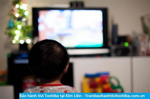 Bảo hành sửa chữa tivi Toshiba tại Kim Liên