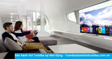 Bảo hành sửa chữa tivi Toshiba tại Mai Động