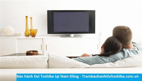 Bảo hành sửa chữa tivi Toshiba tại Nam Đồng