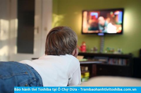 Bảo hành sửa chữa tivi Toshiba tại Ô Chợ Dừa