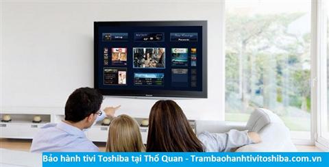 Bảo hành sửa chữa tivi Toshiba tại Thổ Quan