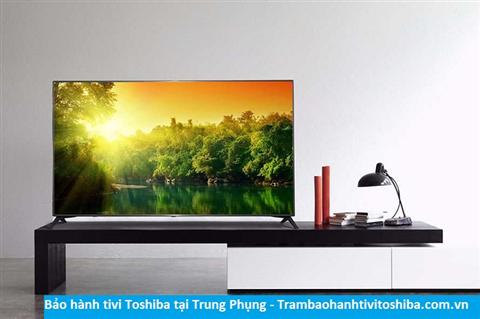 Bảo hành sửa chữa tivi Toshiba tại Trung Phụng
