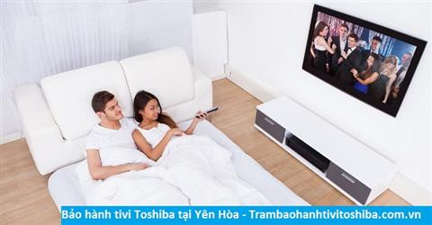 Bảo hành sửa chữa tivi Toshiba tại Yên Hòa