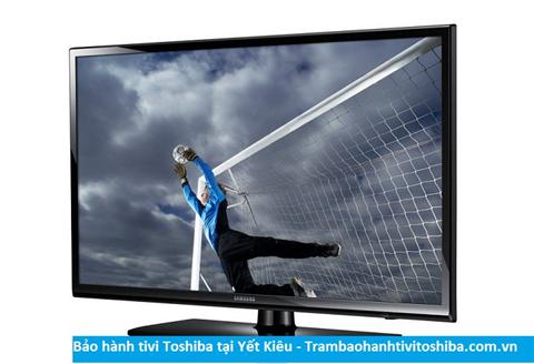 Bảo hành sửa chữa tivi Toshiba tại Yết Kiêu