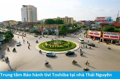 Trung tâm Bảo hành tivi Toshiba tại nhà Thái Nguyên